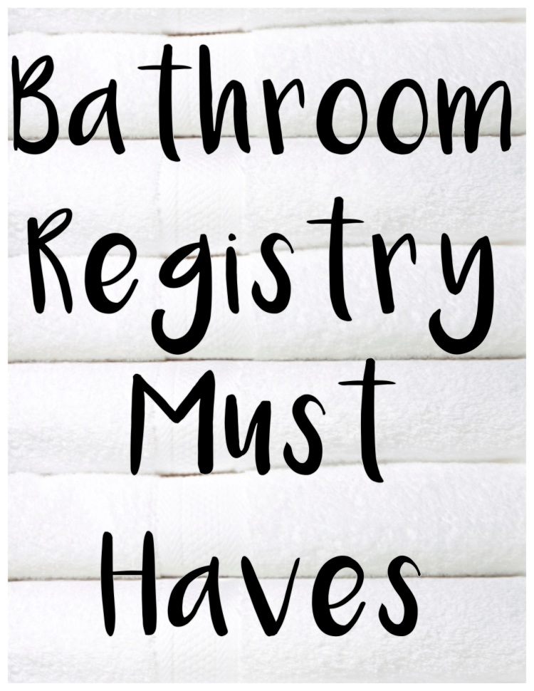 What To Register For Wedding.Wedding Registry 101 The Only Bathroom Registry You Ll Ever Need